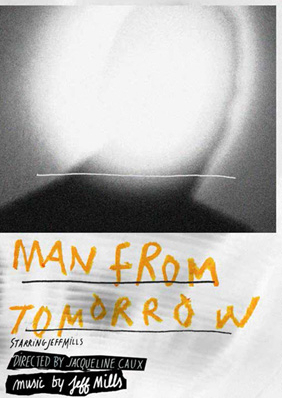 "Affiche de ""Man From Tomorrow"" © DR"
