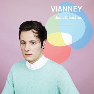 © Idées blanches - Vianney